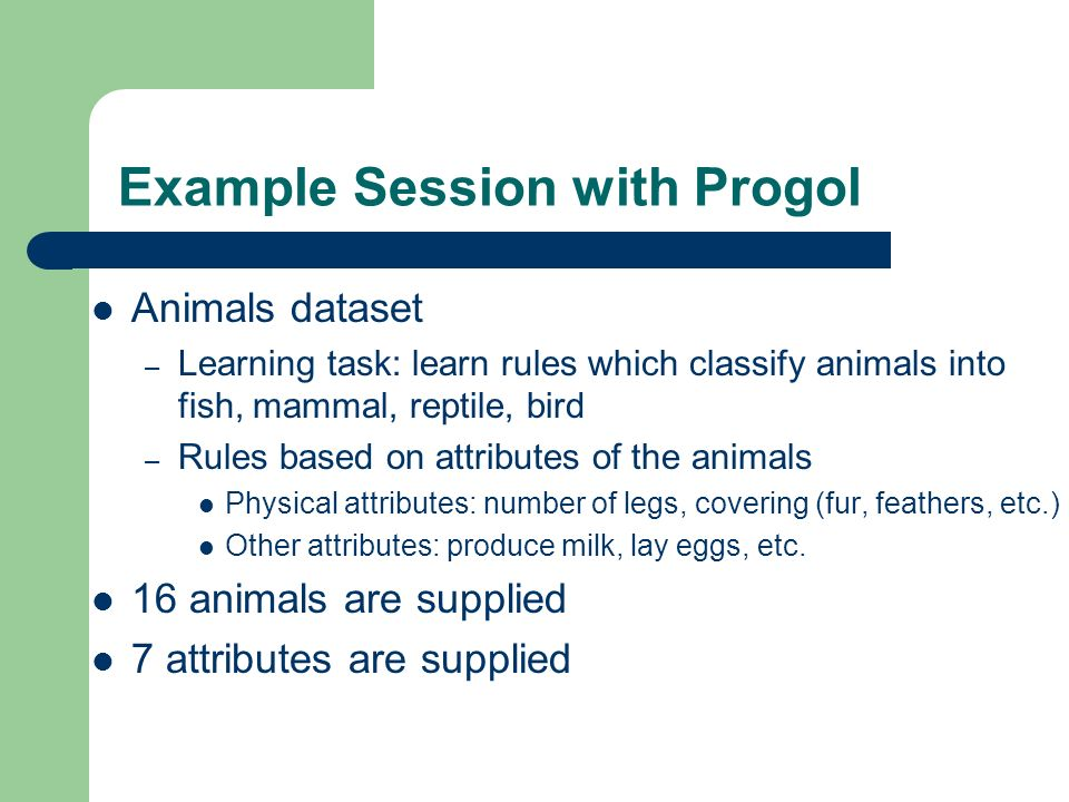 Example Session with Progol