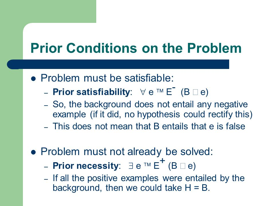 Prior Conditions on the Problem