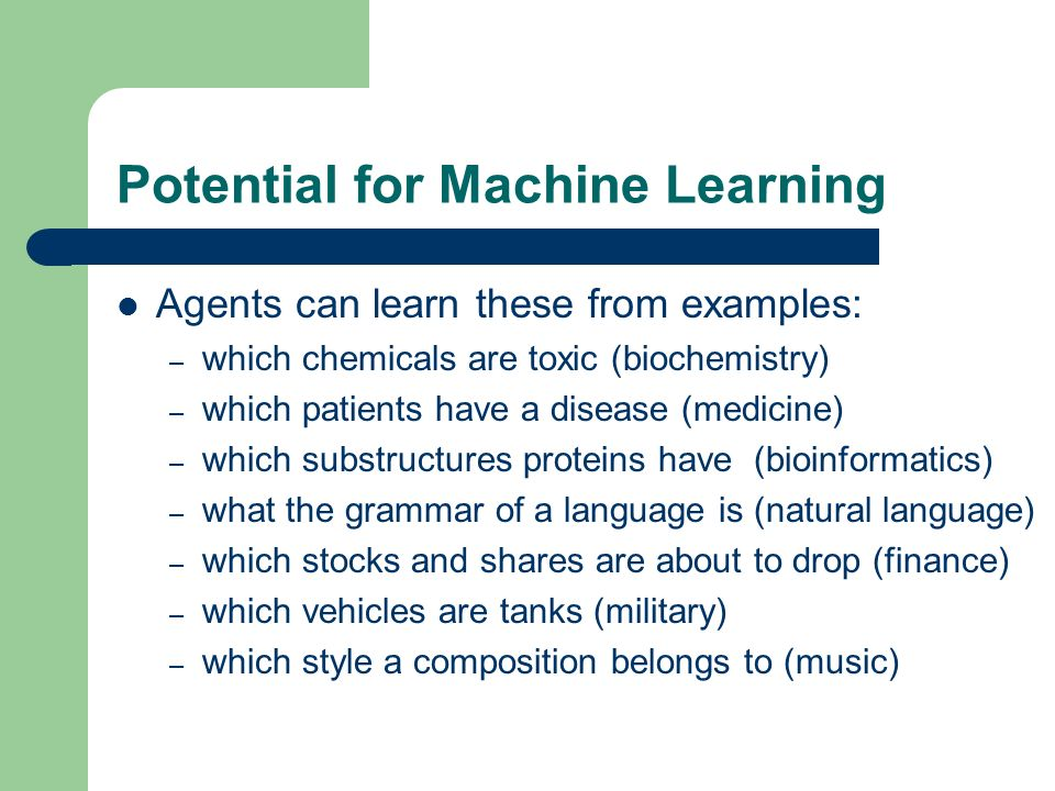 Potential for Machine Learning