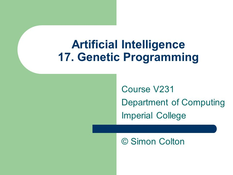 Artificial Intelligence 17. Genetic Programming