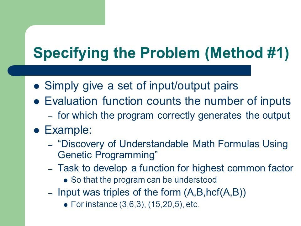 Specifying the Problem (Method #1)