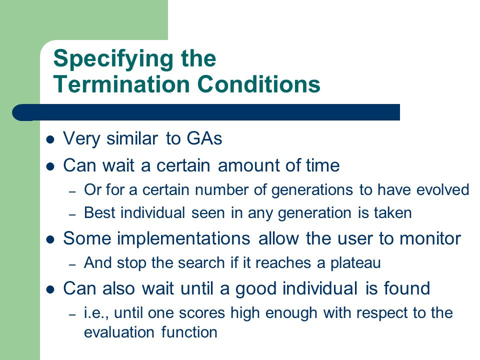 Specifying the Termination Conditions
