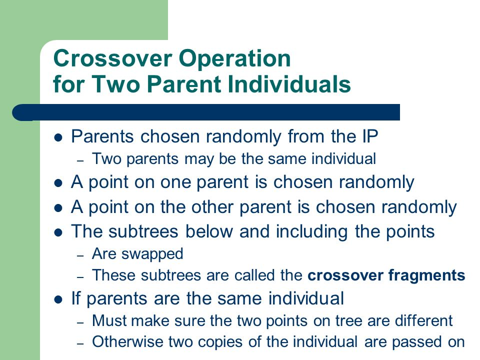 Crossover Operation for Two Parent Individuals