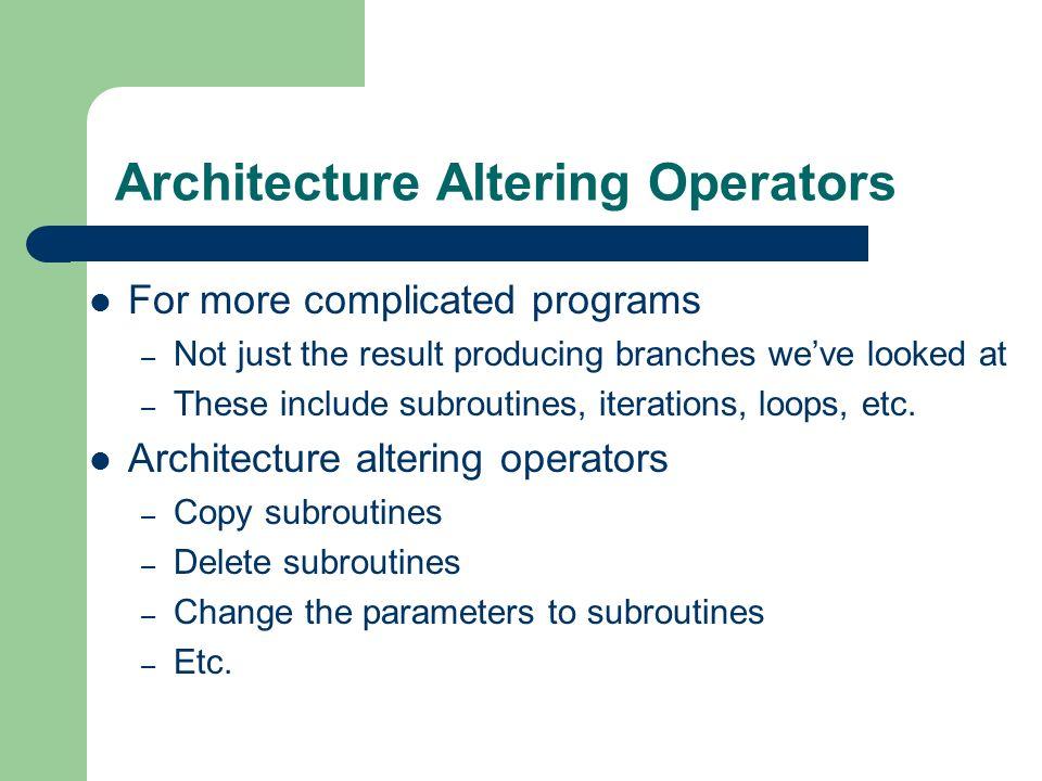 Architecture Altering Operators