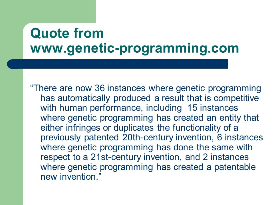 Quote from www.genetic-programming.com