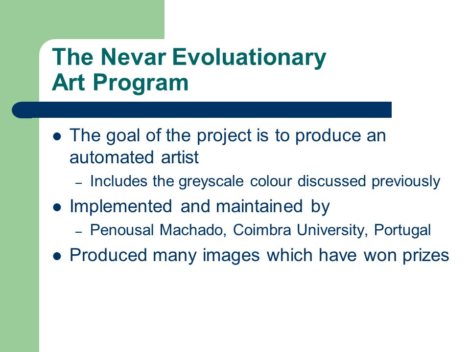 The Nevar Evoluationary Art Program