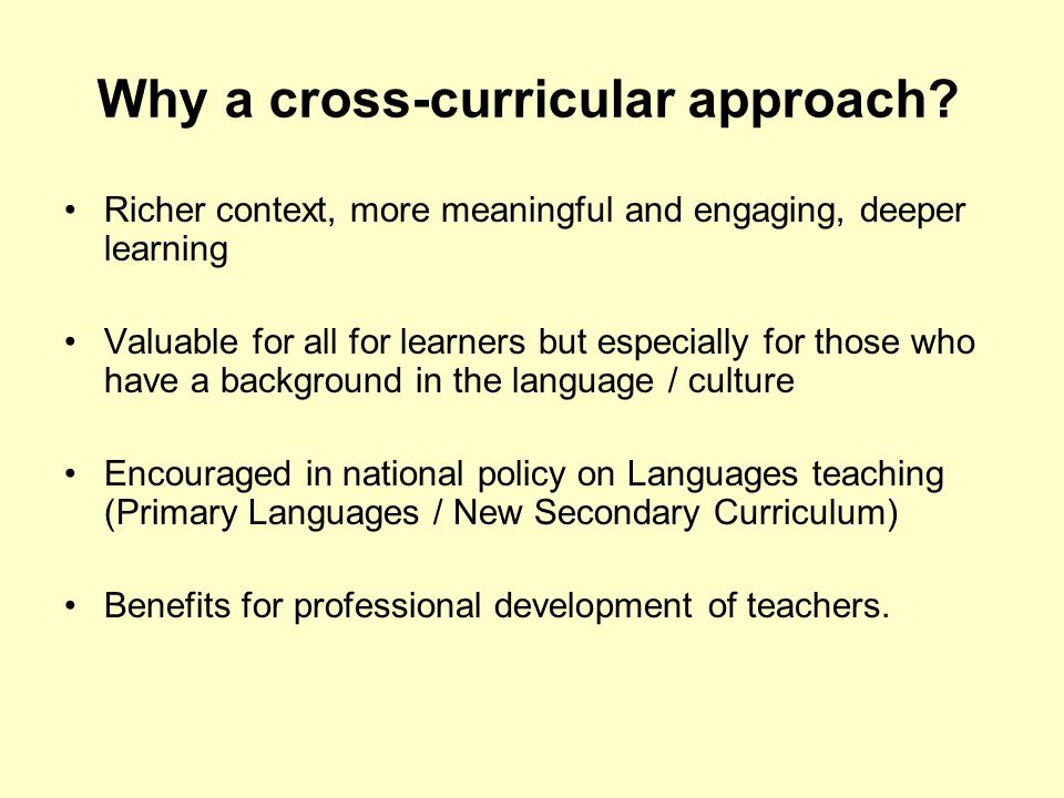 Why a cross-curricular approach