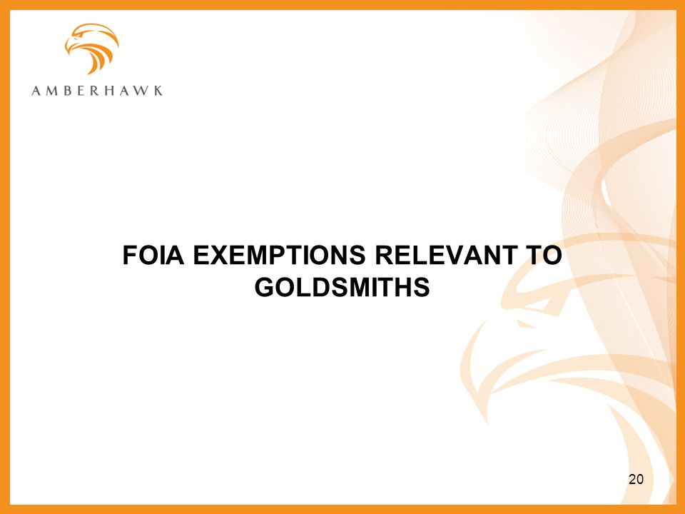 FOIA EXEMPTIONS RELEVANT TO GOLDSMITHS