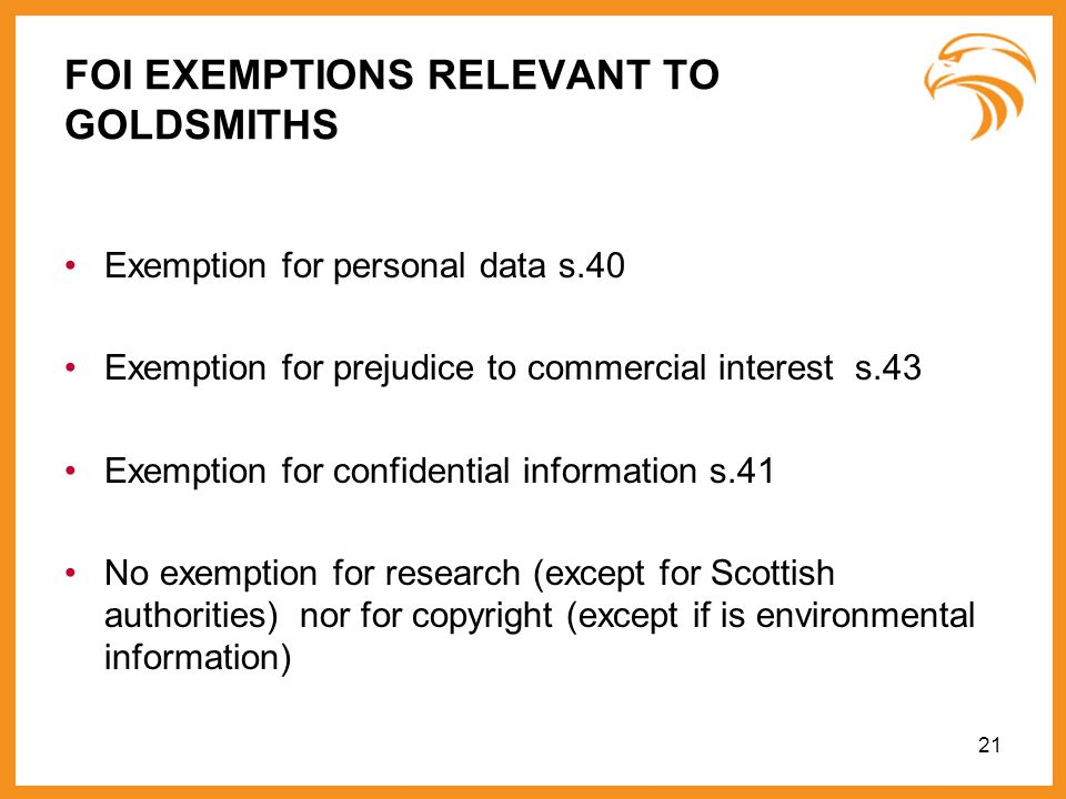 FOI EXEMPTIONS RELEVANT TO GOLDSMITHS