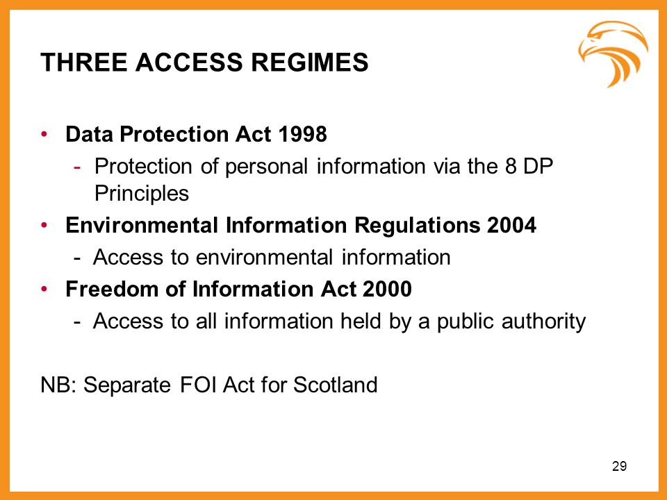 THREE ACCESS REGIMES Data Protection Act 1998