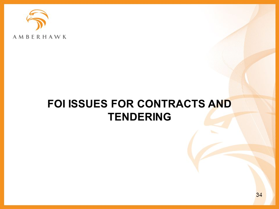 FOI ISSUES FOR CONTRACTS AND TENDERING