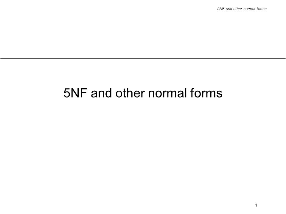 5NF and other normal forms