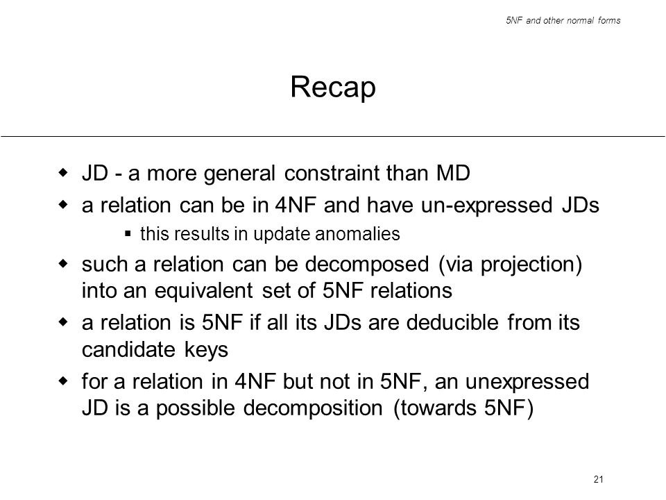 Recap JD - a more general constraint than MD