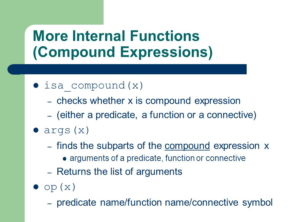 More Internal Functions (Compound Expressions)