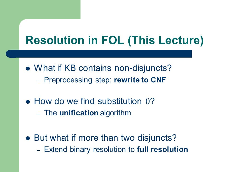 Resolution in FOL (This Lecture)