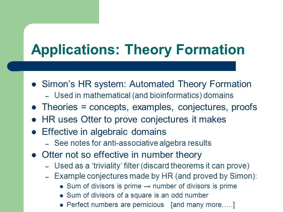 Applications: Theory Formation