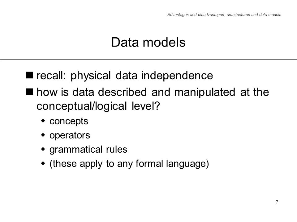 Data models recall: physical data independence
