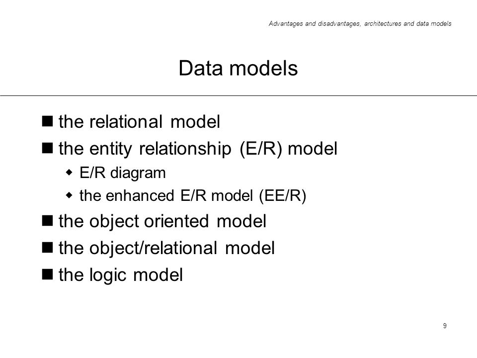 Data models the relational model the entity relationship (E/R) model
