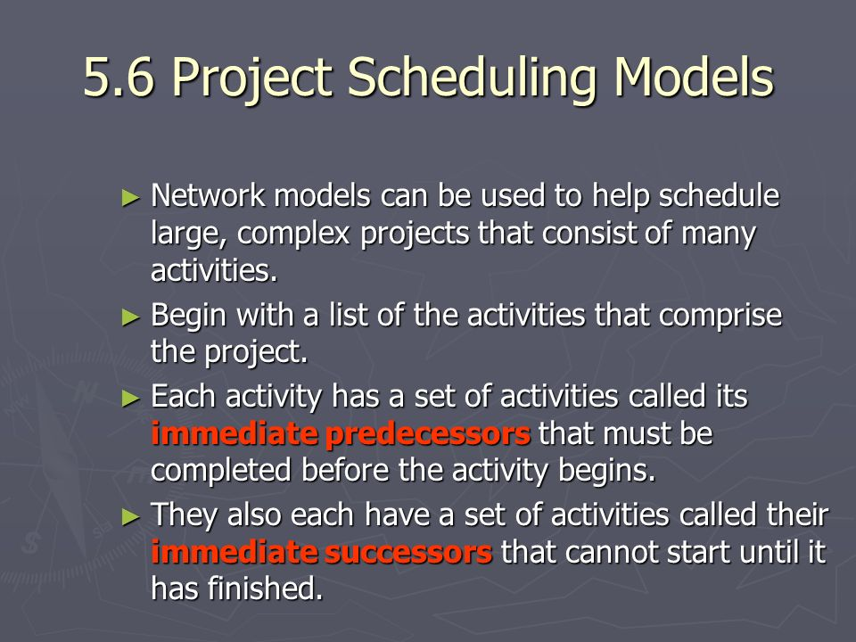 5.6 Project Scheduling Models