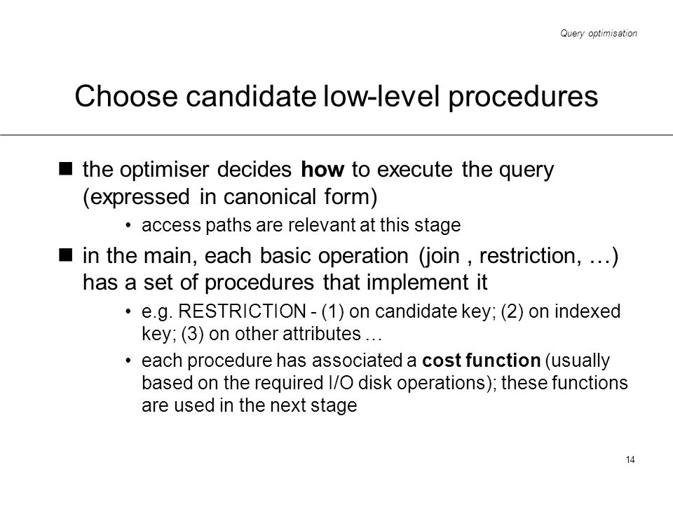Choose candidate low-level procedures