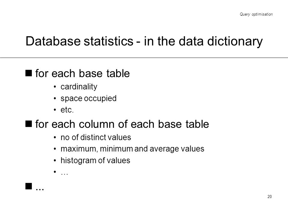 Database statistics - in the data dictionary