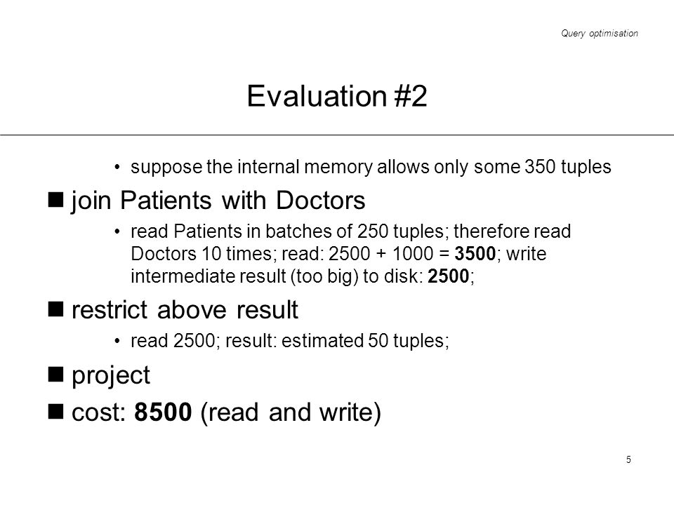 Evaluation #2 join Patients with Doctors restrict above result project