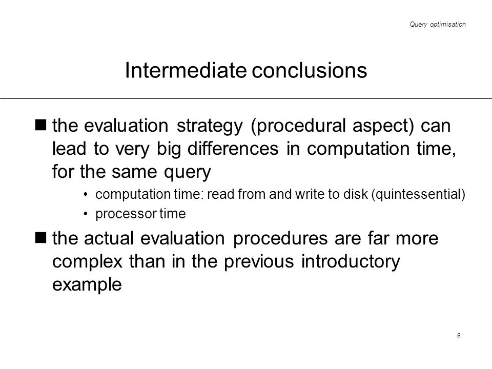 Intermediate conclusions