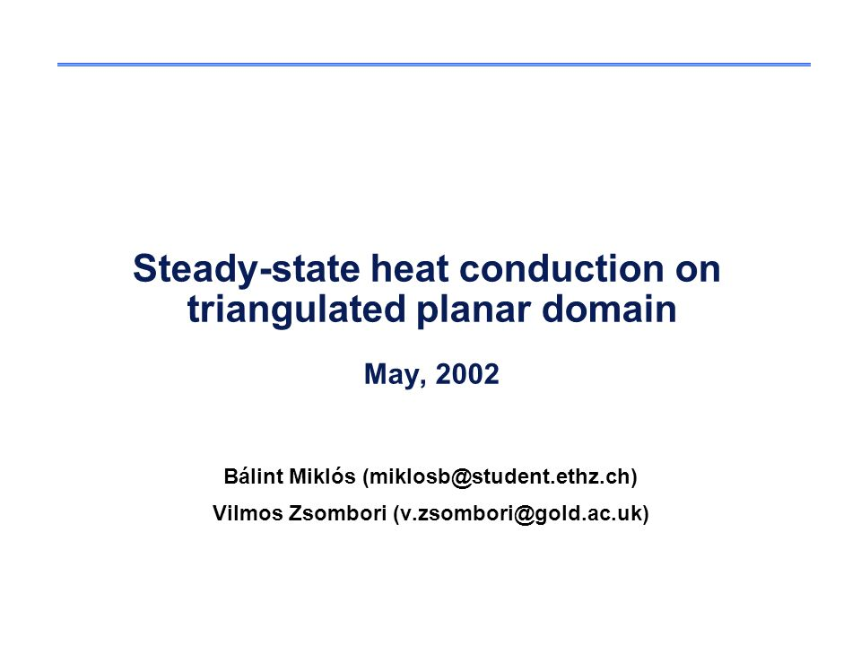 Steady-state heat conduction on triangulated planar domain May, 2002