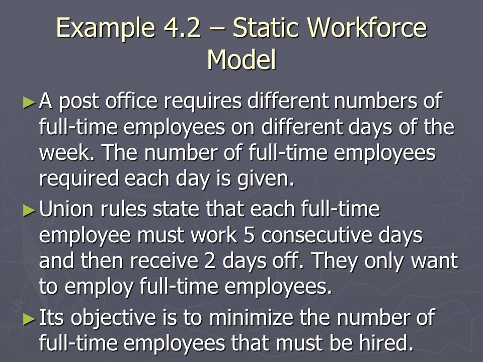 Example 4.2 – Static Workforce Model