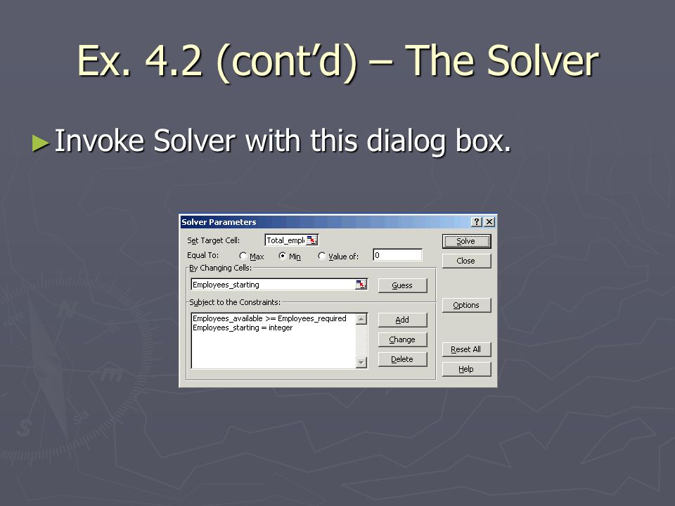 Ex. 4.2 (cont'd) – The Solver