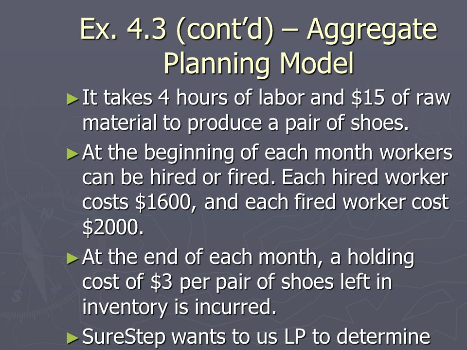 Ex. 4.3 (cont'd) – Aggregate Planning Model
