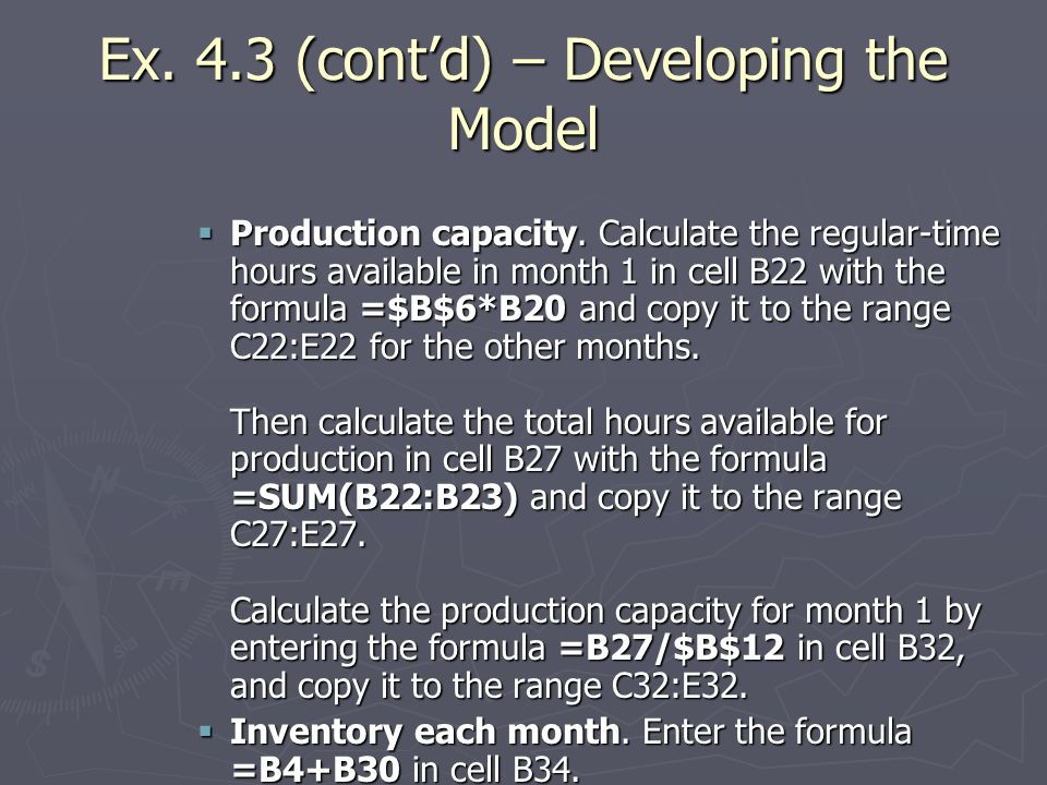 Ex. 4.3 (cont'd) – Developing the Model