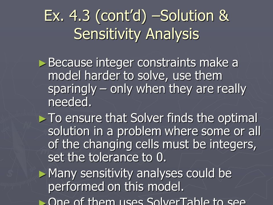 Ex. 4.3 (cont'd) –Solution & Sensitivity Analysis