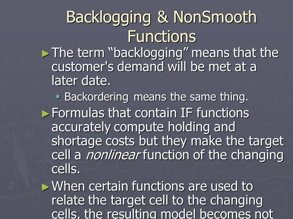 Backlogging & NonSmooth Functions