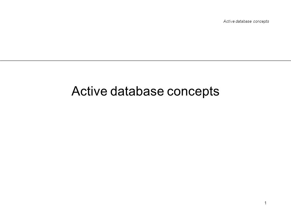 Active database concepts