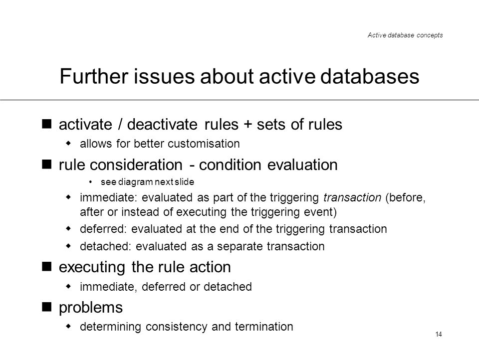 Further issues about active databases
