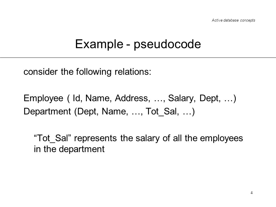Example - pseudocode consider the following relations: