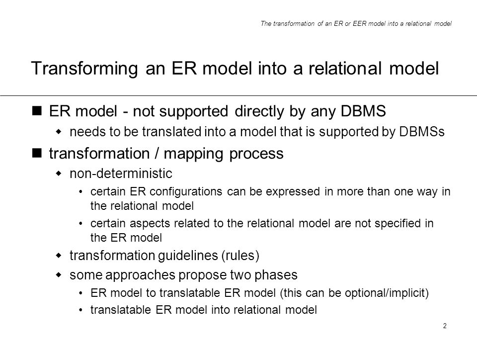 Transforming an ER model into a relational model
