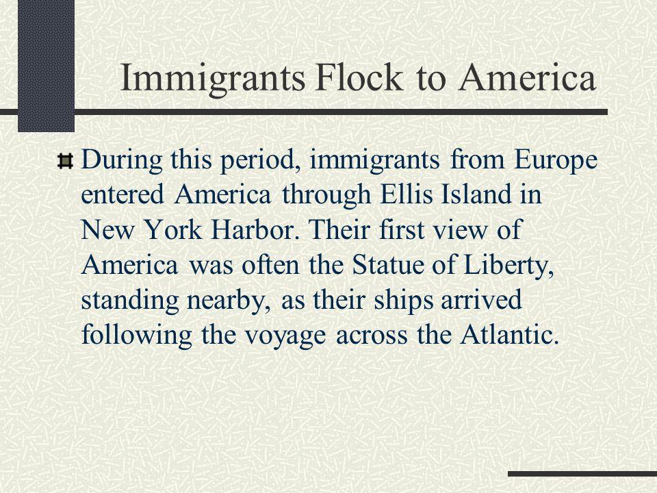 Immigrants Flock to America