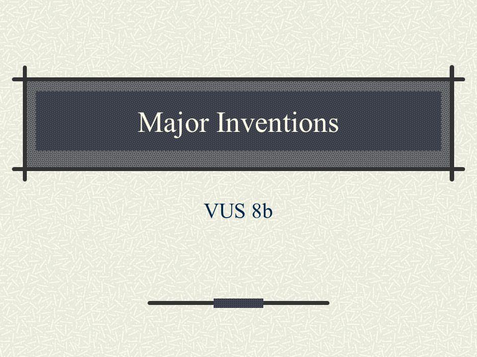 Major Inventions VUS 8b