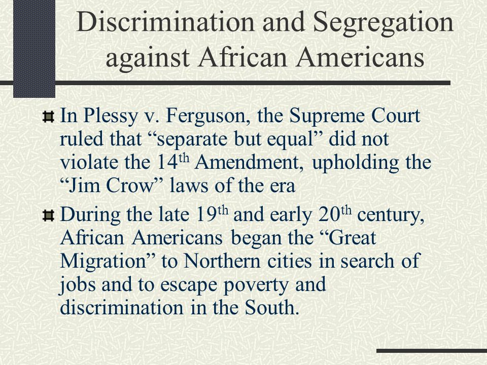 Discrimination and Segregation against African Americans