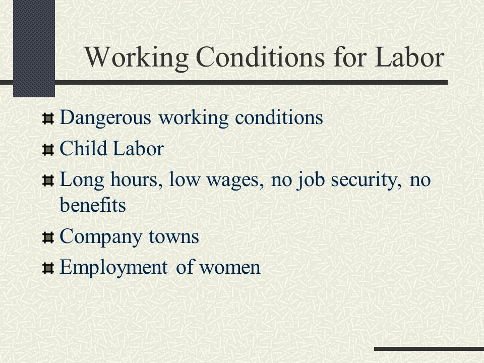 Working Conditions for Labor
