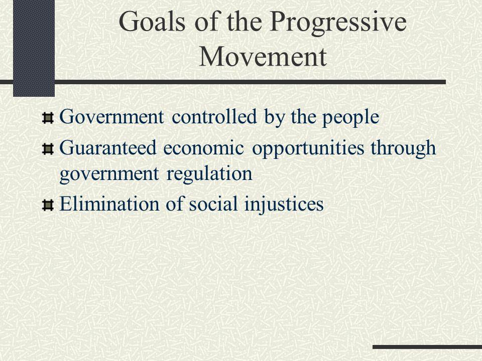 Goals of the Progressive Movement