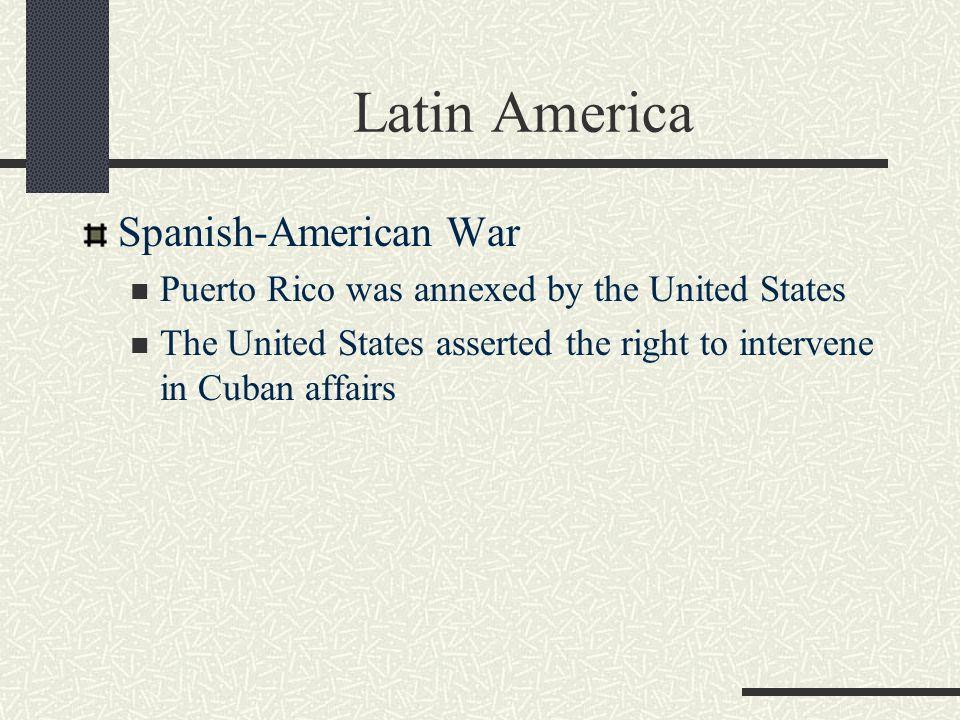 Latin America Spanish-American War