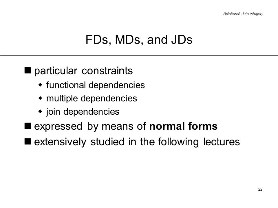FDs, MDs, and JDs particular constraints