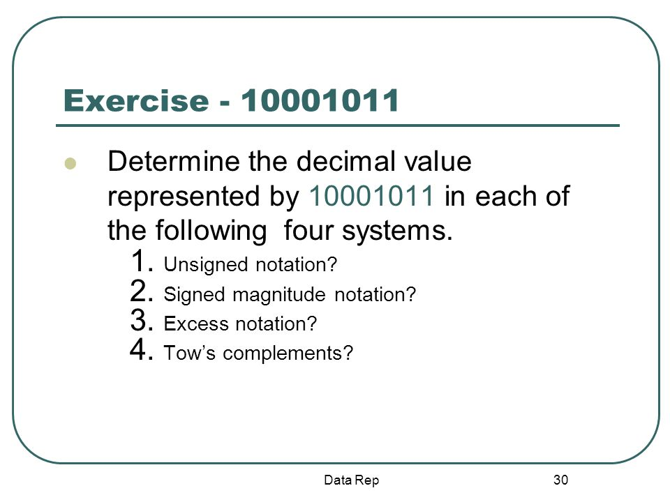 Exercise - 10001011 Determine the decimal value represented by 10001011 in each of the following four systems.