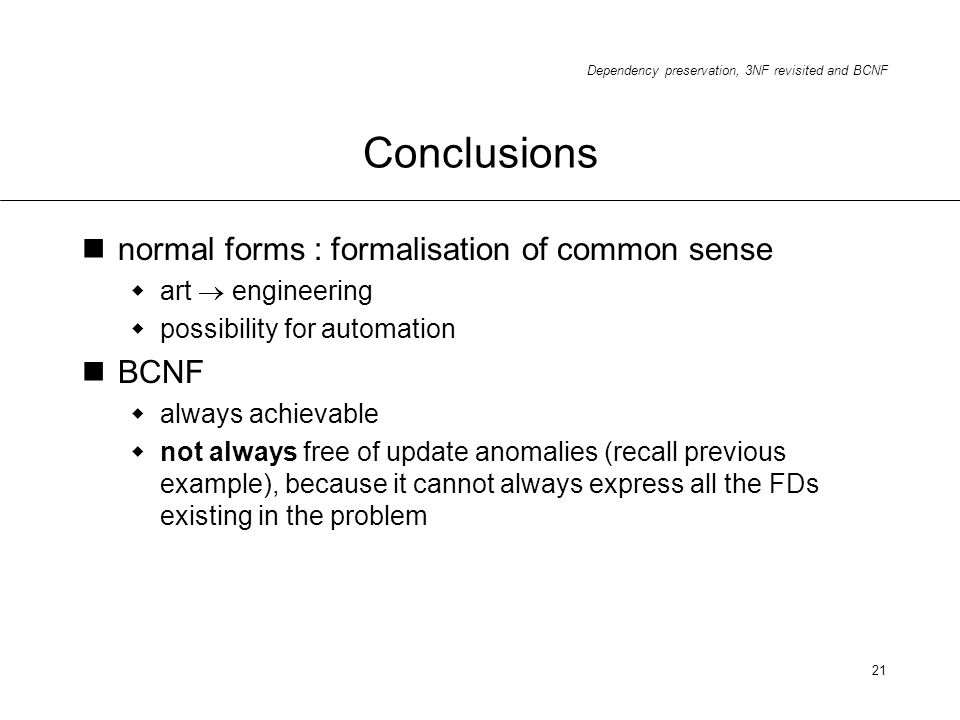 Conclusions normal forms : formalisation of common sense BCNF