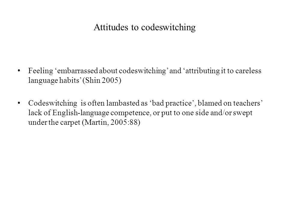 Attitudes to codeswitching