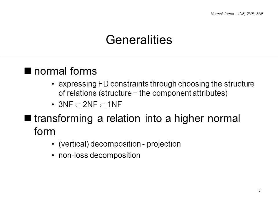 Generalities normal forms