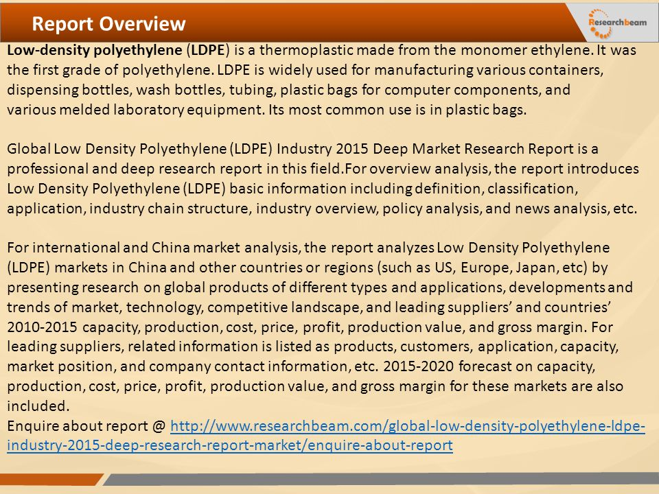 Global Low Density Polyethylene (LDPE) Industry Ppt Download